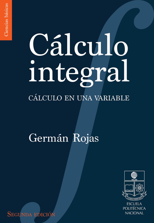 Escuela Politécnica Nacional | Cálculo integral: cálculo