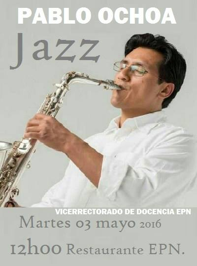 MARTES DE JAZZ PABLO OCHOA